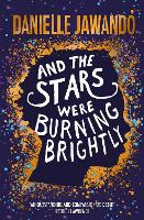 And the Stars Were Burning Brightly