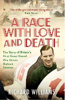 A Race with Love and Death: The Story...