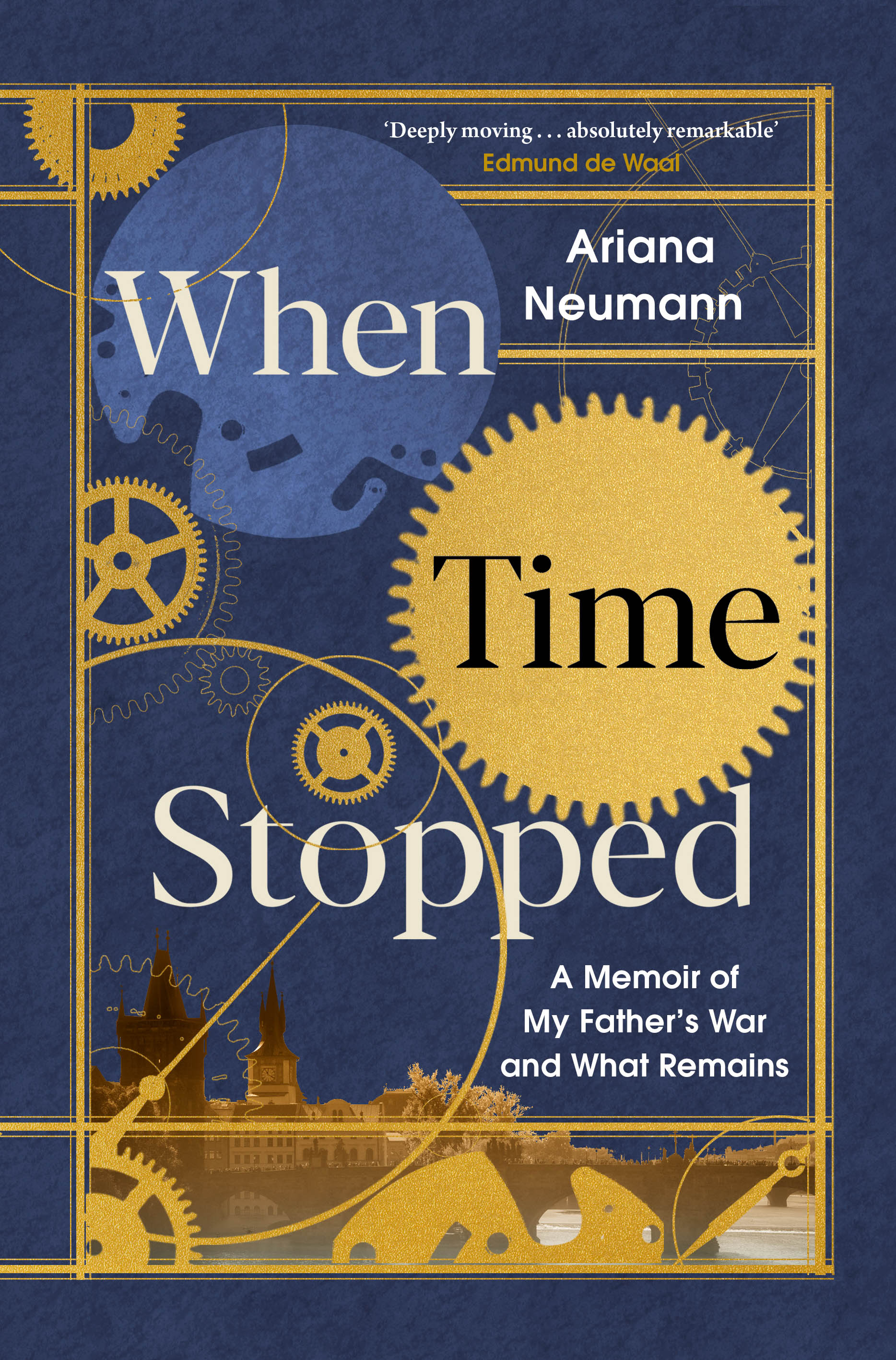 When Time Stopped: A Memoir of My...