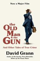 The Old Man and the Gun: And Other...