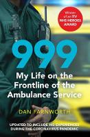 999 - My Life on the Frontline of the...