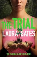 The Trial: The explosive new YA from...