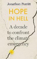 Hope in Hell: Confronting the Climate...