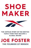 Shoemaker: The Untold Story of the...