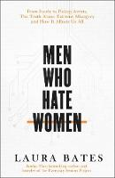 Men Who Hate Women: From incels to...