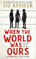 When The World Was Ours: A book about...