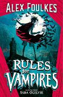Rules for Vampires: Get spooked this...