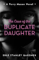 The Case of the Duplicate Daughter: A...