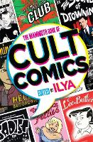 The Mammoth Book Of Cult Comics: Lost...