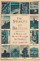 The Stones of Britain: A History of...