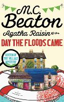 Agatha Raisin and the Day the Floods...