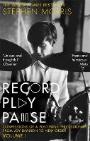 Record Play Pause: Confessions of a...