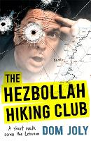 The Hezbollah Hiking Club: A short...