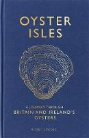Oyster Isles: A Journey Through...