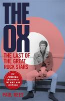 The Ox: The Last of the Great Rock...