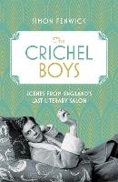 The Crichel Boys: Scenes from...