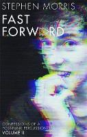 Fast Forward: Volume 2
