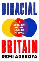 Biracial Britain: A Different Way of...