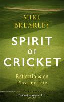 Spirit of Cricket: Reflections on ...