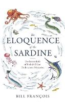 The Eloquence of the Sardine: The...