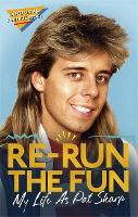 Re-run the Fun: My Life as Pat Sharp