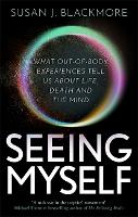 Seeing Myself: What Out-of-body...