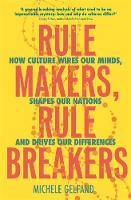 Rule Makers, Rule Breakers: How...