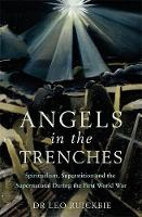 Angels in the Trenches: Spiritualism,...