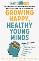 Growing Happy, Healthy Young Minds:...