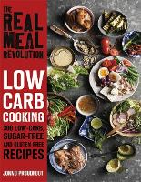 The Real Meal Revolution: Low Carb...