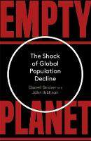 Empty Planet: The Shock of Global...