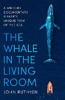 The Whale in the Living Room: A...