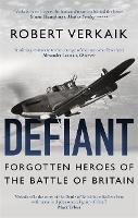 Defiant: The Untold Story of the...