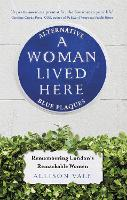 A Woman Lived Here: Alternative Blue...