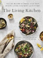 The Living Kitchen: Healing Recipes ...