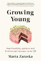Growing Young: How Friendship,...