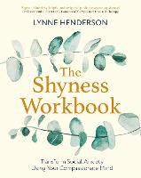 The Shyness Workbook: Build Social...