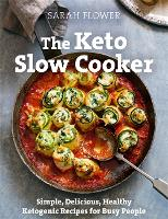 The Keto Slow Cooker: Simple,...