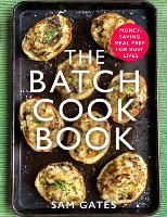 The Batch Cook Book: Money-saving ...