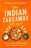 The Indian Takeaway Secret: How to...