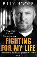 Fighting for My Life: A Prisoner's...