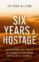 Six Years a Hostage: Captured by...