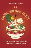 The Chinese Takeaway Secret: How to...