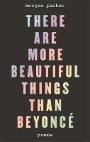 There Are More Beautiful Things Than...