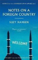 Notes on a Foreign Country: An...