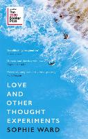 Love and Other Thought Experiments:...