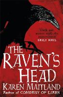 The Raven's Head: A gothic tale of...