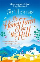 The Honey Farm on the Hill: escape to...