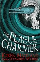 The Plague Charmer: A gripping novel...