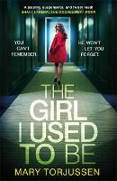 The Girl I Used To Be: You can't...